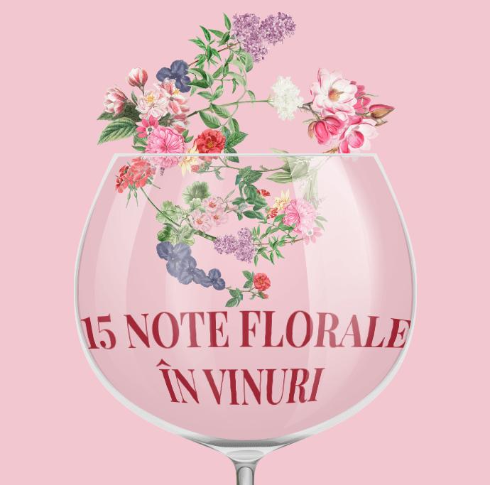 15 Note florale in vinuri